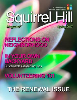Squirrel Hill Magazine Spring 2017